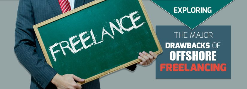Exploring the Major Drawbacks of Offshore Freelancing