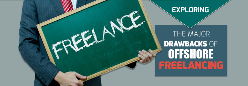Drawbacks of Offshore Freelancing