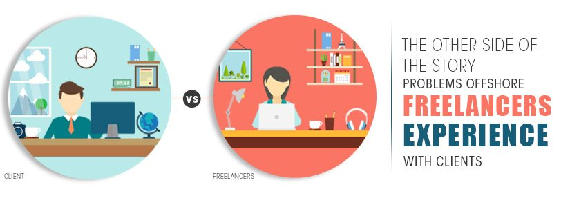 Freelancers vs Clients: Freelancers are also at the receiving end