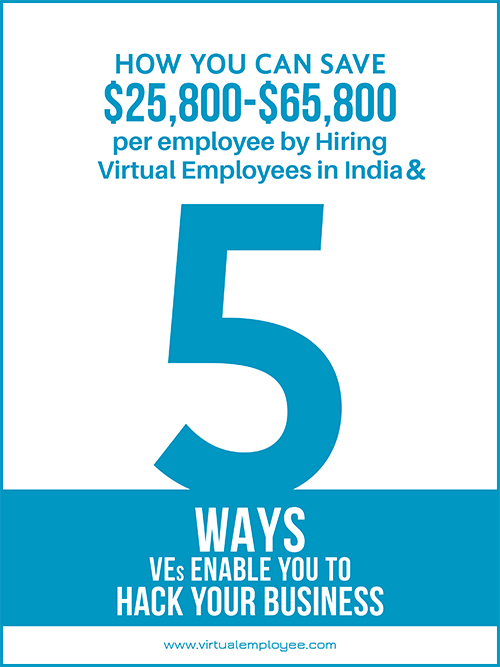 Learn How Virtual Employees can save you as much as $25,800 - $65,800 per employee, per year