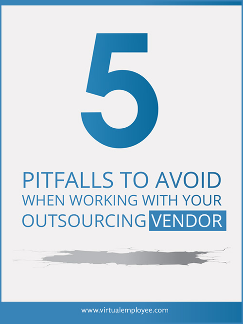 5 Pitfalls To Avoid When Working With Your Outsourcing Vendor