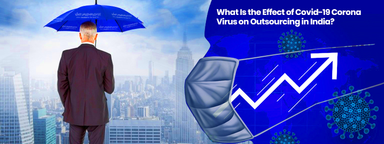 Effect of Covid-19 Corona Virus on Outsourcing Companies in India