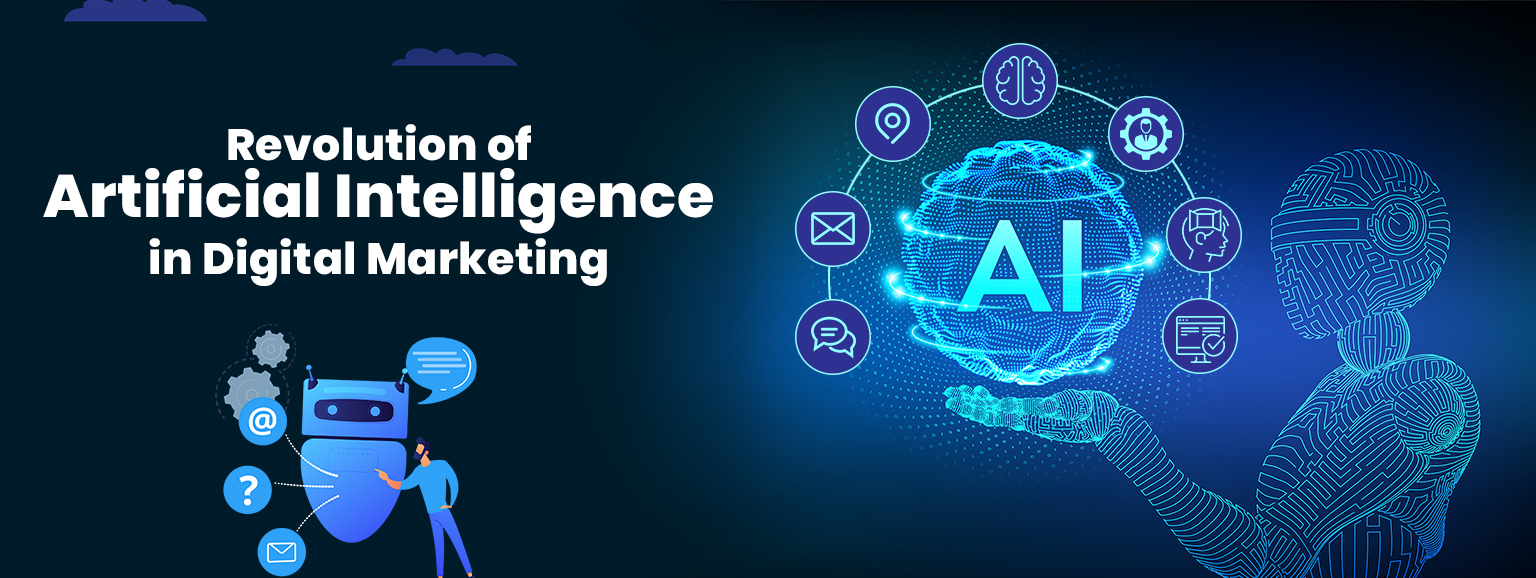Artificial Intelligence Is Revolutionising Digital Marketing Industry