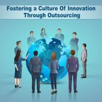 Building a Culture of Innovation Through Outsourcing
