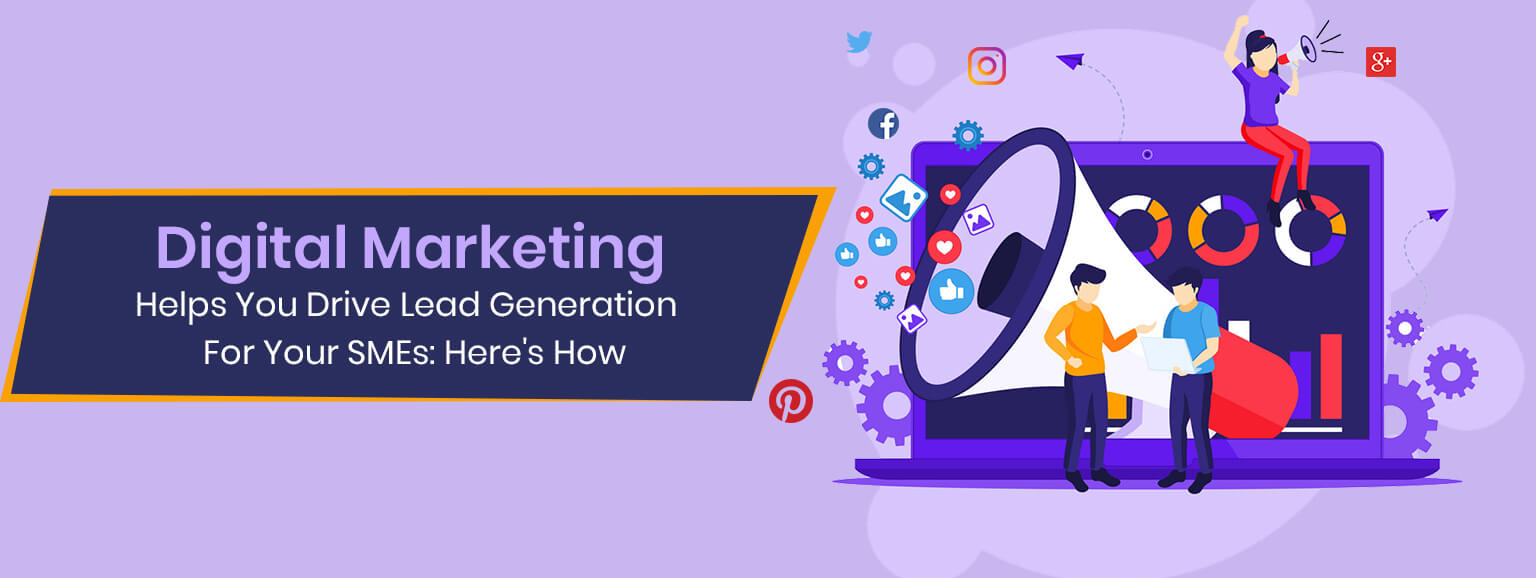 How to Drive Lead Generation for SMEs through Digital Marketing
