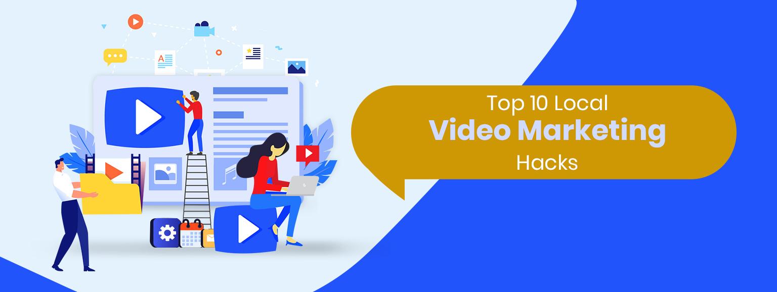 10 essential Local video marketing tactics